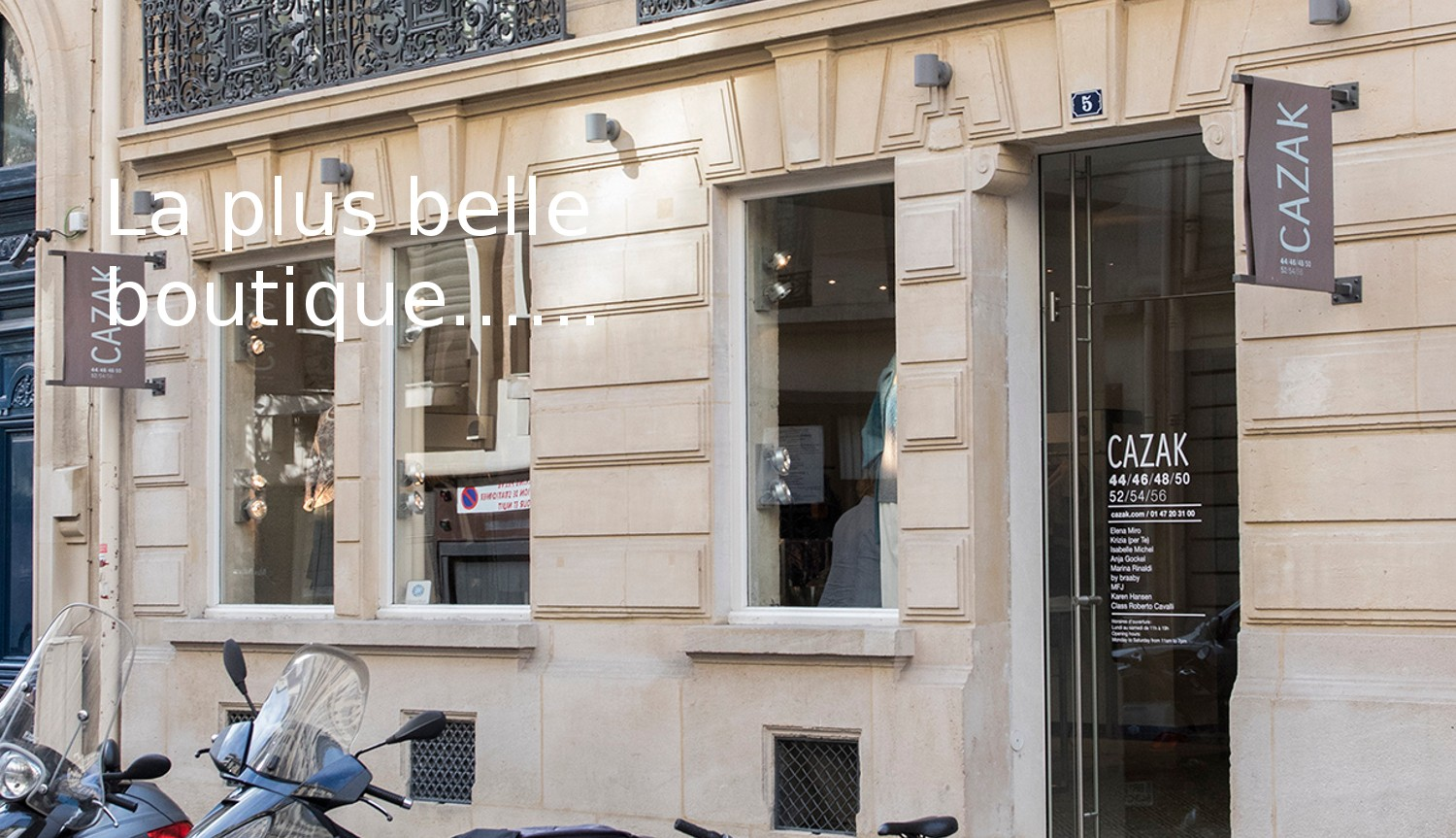 La plus belle boutique……